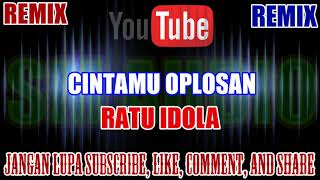 Download Karaoke Remix KN7000 Tanpa Vokal   Cintamu Oplosan - Ratu Idola HD
