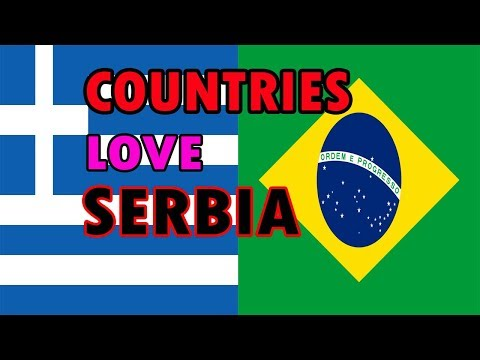 Top 10 Countries That Love Serbia