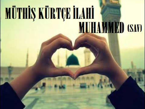 Muhteşem Kürtçe Ilahi Muhammed Youtube