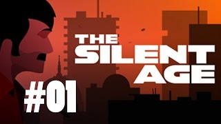 The Silent Age #01 - Cp. 1 & 2 - No Commentary!
