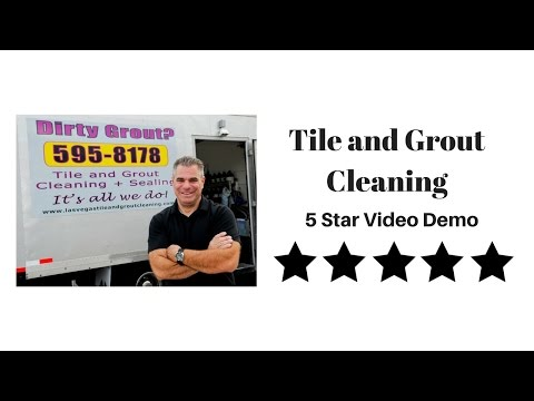 Tile and Grout Cleaning - Las Vegas, NV - 5 Star Video Demo