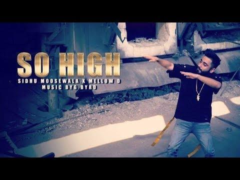 So High | Mellow D Version | Humble Music