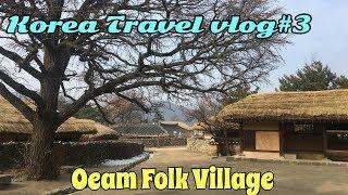 Oeam Folk Village - Korea Travel vlog#3 | yeshualo30