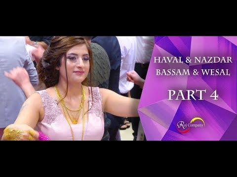 Haval & Nazdar / Bassam & Wesal - Part 4 - Nishan Baadri & Ivan Adil - By Roj Company