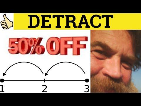 🔵 Detract  Detractor - Detract Meaning - Detractor Examples- Detract Definition- GRE 3500 Vocabulary