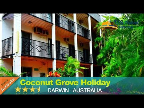 Coconut Grove Holiday Apartments - Darwin Hotels, Australia