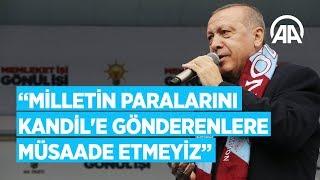 Cumhurbaşkanı Erdoğan: Milletin paralarını Kandil'e gönderenlere müsaade etmeyiz