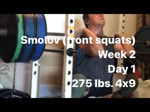 Smolov Base Mesocycle, Week 2, Day 1 (Front Squat 275 Lbs. 4x9, No Belt)