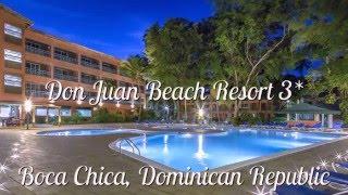 Don Juan Beach Resort 3* Бока-Чика, Доминикана(Отель Don Juan Beach Resort 3* Бока-Чика, Доминикана Расположен на частном полосу пляжа с белым песком в деревне Бока..., 2016-02-06T07:32:34.000Z)