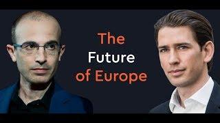 Yuval Noah Harari & Chancellor Sebastian Kurz in Conversation