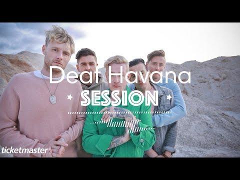 Deaf Havana | Ticketmaster Session