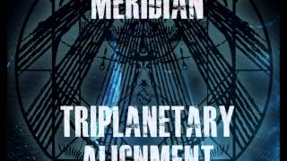 Meridian- Triplanetary Alignment
