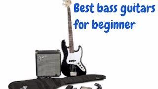 Best bass guitars for beginner 2017 | Top 10 bass guitars for beginner 2017 #BassGuitars