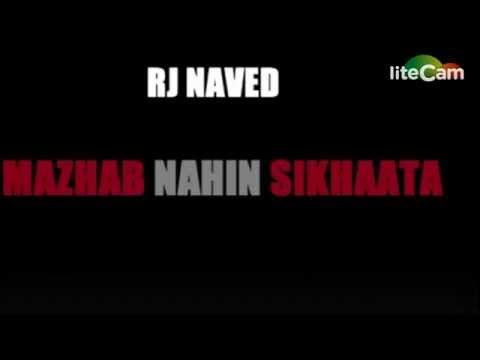 Mazhab Nahi Sikhata - RJ Naved - Hindu and Muslim are one - Hindustan -