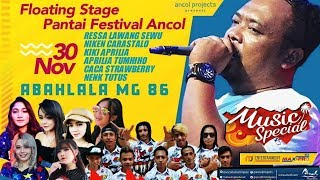🔴🔵LIVE STREAMING MUSIC SPECIAL ANCOL   ABAH  LALA MG 86