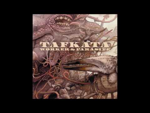 Tafkata - Worker & Parasite (2007) Full Album