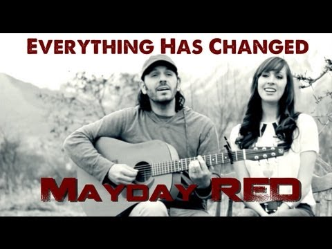 Everything Has Changed - Taylor Swift, ft Ed Sheeran Remix - Mayday RED acoustic cover