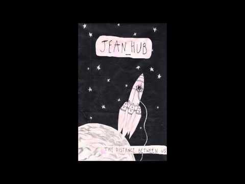 Jean_Hub - The Distance Between Us (Full Album)