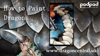 How to paint Dragons: Techniques for painting prop animals Short Version Mrs Breaker Podpadstudios