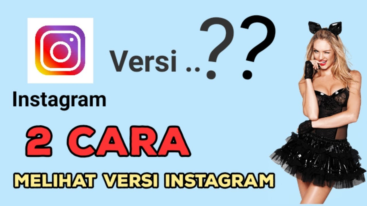 Cara Melihat Versi Instagram di Android    check version ...