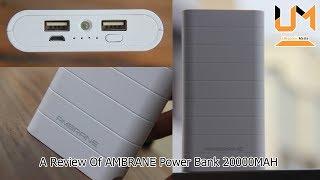 AMBRANE Power Bank 20000MAH || Review