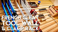 French Cleat Tool Storage Wall and Clamp Rack | How To Build - Woodworking