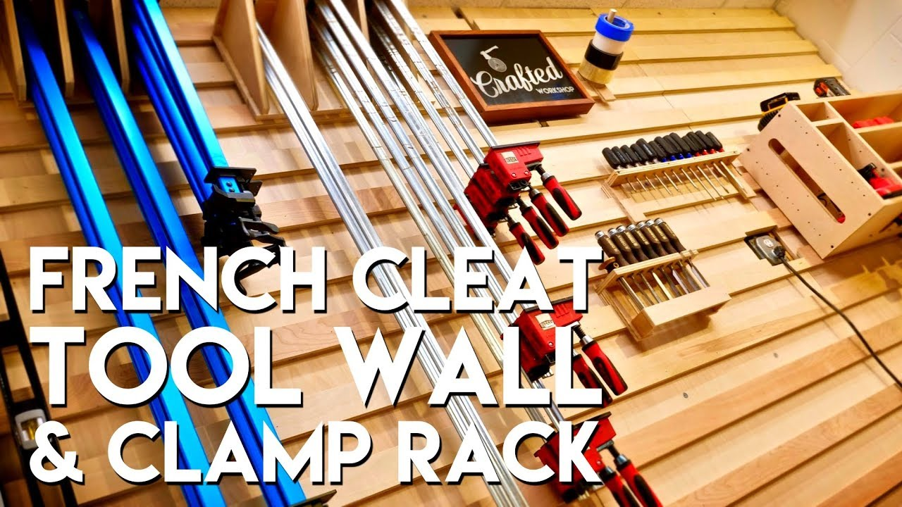French Cleat Tool Storage Wall And Clamp Rack | How To Build   Woodworking
