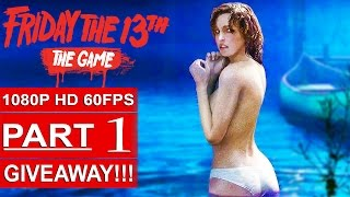 FRIDAY THE 13TH Game Gameplay Walkthrough Part 1 BETA [1080p HD 60FPS PC] - No Commentary