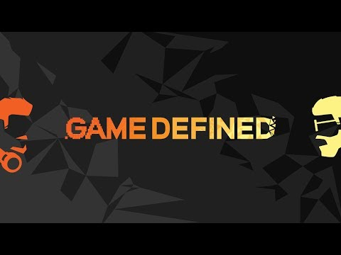 Game Defined - Episode 1 - Teething Problems