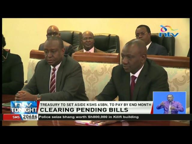 Treasury to set aside KSh 65 billion to clear pending bills