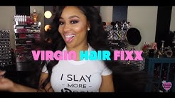 Virgin Hair Fixx Final Review & Thoughts