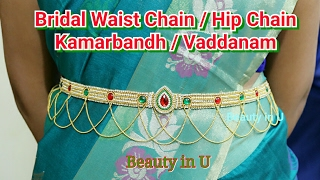 Waist Accessories : Bridal Waist Chain / Kamarbandh / Vaddanam / Hip Chain making at Home | Tutorial