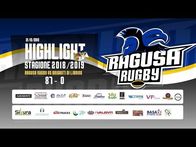 Highlight Ragusa Rugby vs Briganti di LIbrino 87 - 0