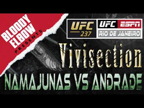 The MMA Vivisection MAIN CARD - UFC 237 'Namajunas Vs Andrade' Picks, Odds & Analysis - BE PRESENTS