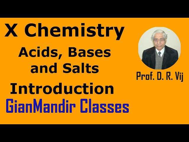 X Chemistry | Acids, Bases and Salts | Introduction by Gaurav Sir