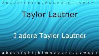 Here I will teach you how to pronounce 'Taylor Lautner' with Zira.mp4
