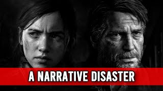 What Makes The Last of Us 2 a Narrative Disaster?