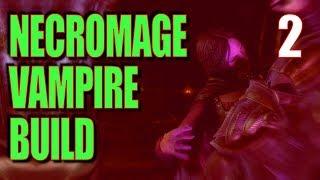 Skyrim Necromage Vampire Build Walkthrough Part 2: Sanguinare Vampiris