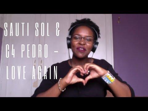 Sauti Sol ft C4 Pedro - Love Again (Cover)