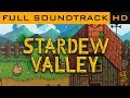 Stardew Valley OST - Full Soundtrack [HD]