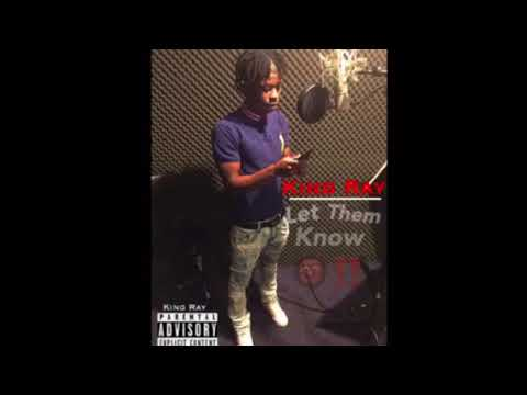KBN King Ray - Let Them Know