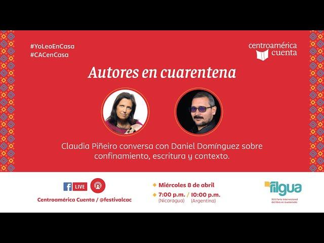 Autores en cuarentena #2 | Claudia Piñeiro y Daniel Domínguez