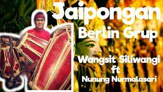 Jaipongan BERLIN GRUP Wangsit Siliwangi ft Nunung nurmalasari