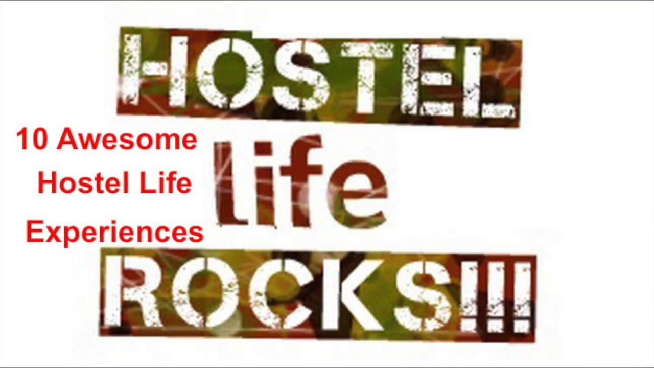 10 Awesome Hostel Life Experiences Youtube