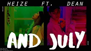 Heize (헤이즈) - And July (Feat. DEAN & DJ Friz) (Han Rom Eng)