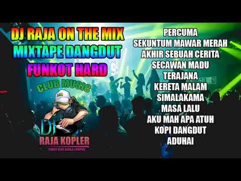DUGEM DANGDUT HARD DJ RAJA ON THE MIX