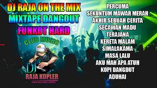 Download lagu DUGEM DANGDUT HARD DJ RAJA ON THE MIX