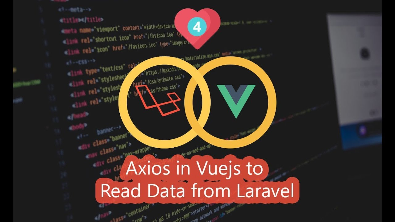 04 - How to Read Data From Database Using Vue and Axios