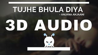 Tujhe Bhula Diya | 3D Audio | Surround Sound | Use Headphones 👾
