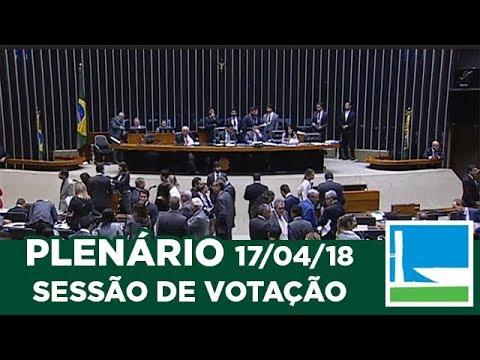 PLENÁRIO - Sessão Deliberativa - 17/04/2018 - 20:07